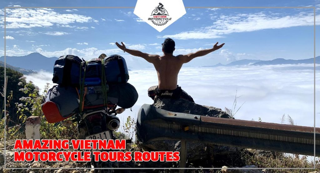 Amazing Vietnam Motorcycle Tours Routes