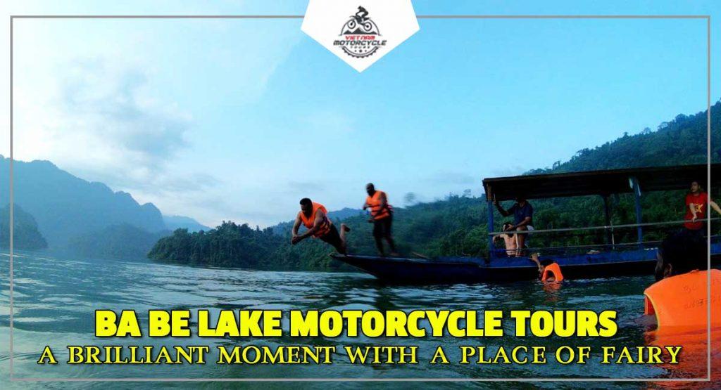 Ba Be lake motorcycle tours