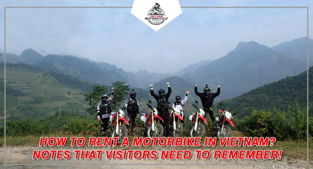 How to rent a motorbike in Vietnam Notes that visitors need to remember 1