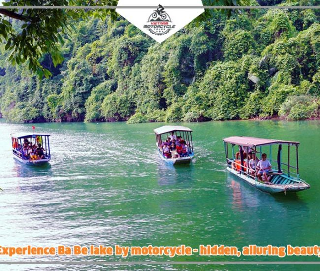Experience Ba Be lake by motorcycle hidden alluring beauty 1