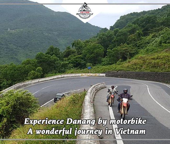 Experience Danang by motorbike A wonderful journey in Vietnam 1
