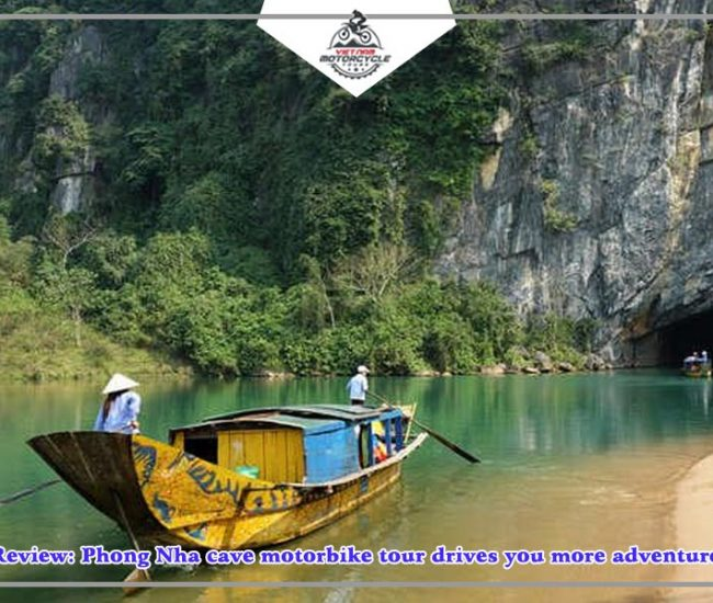Review Phong Nha cave motorbike tour drives you more adventure 1