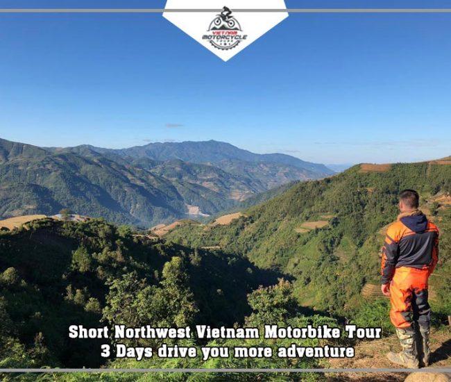 Short Northwest Vietnam Motorbike Tour 3 Days drive you more adventure