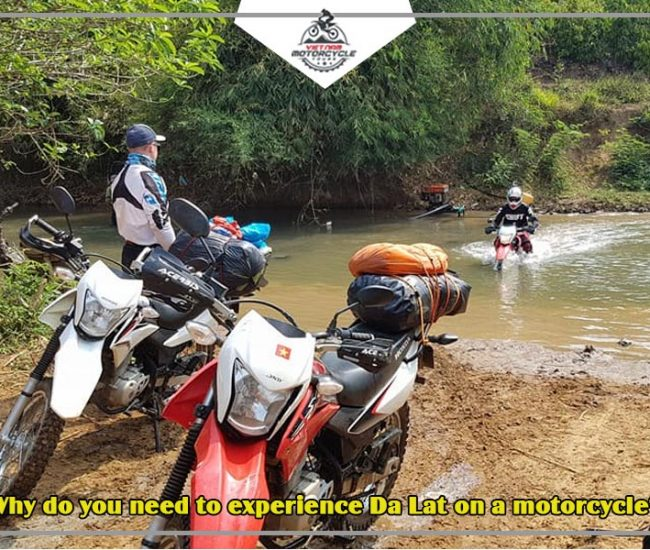 Why do you need to experience Da Lat on a motorcycle 1